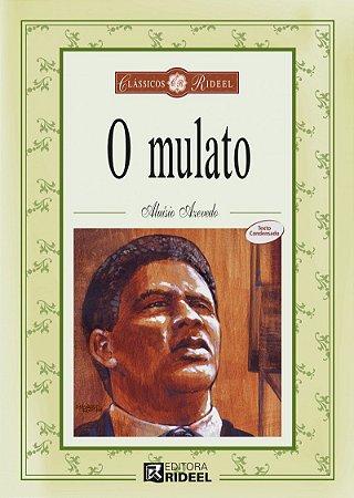 Classicos Rideel 1 - O MULATO 2ED.