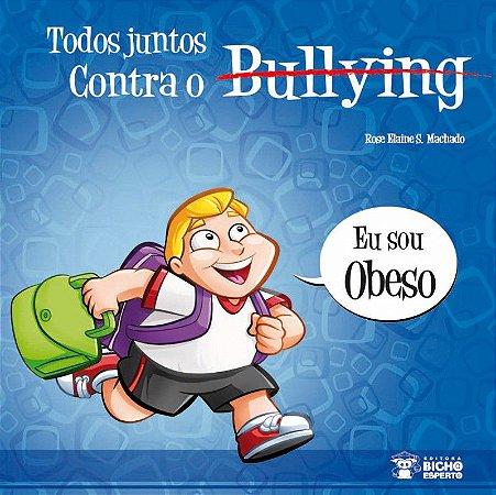 Bullying: SOU OBESO