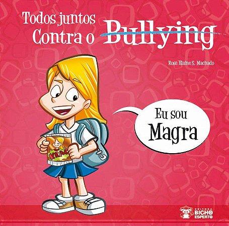 Bullying: SOU MAGRA