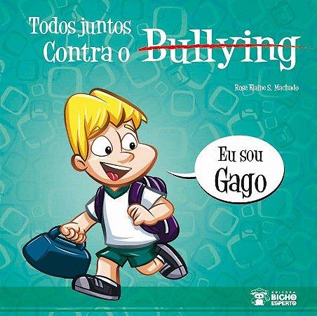 Bullying: SOU GAGO