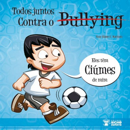 Bullying: SENTEM INVEJA DE MIM