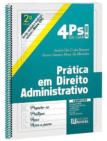 4Ps da OAB - Prática em Direito Administrativo - 2ª edição