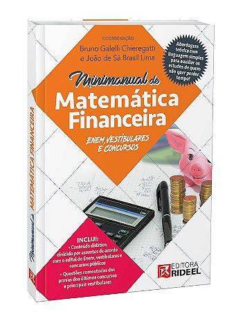 Minimanual de Matemática Financeira: Enem, vestibulares e concursos - 1ª edição