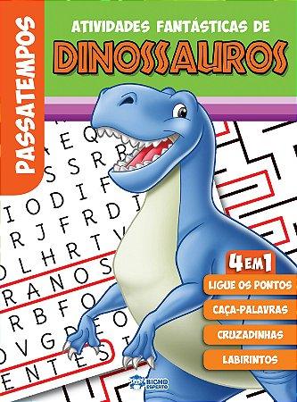 Atividades Fantásticas de Dinossauros - VOL.UNICO