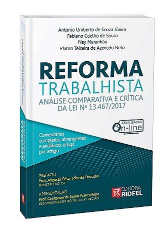 Reforma Trabalhista Análise Comparativa e Crítica da Lei nº 13.467/2017