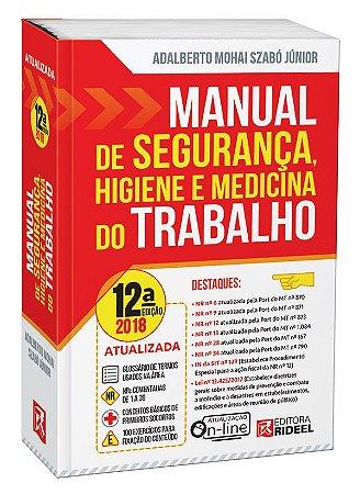 Manual de Segurança, Higiene e Medicina do Trabalho - 12ª edição