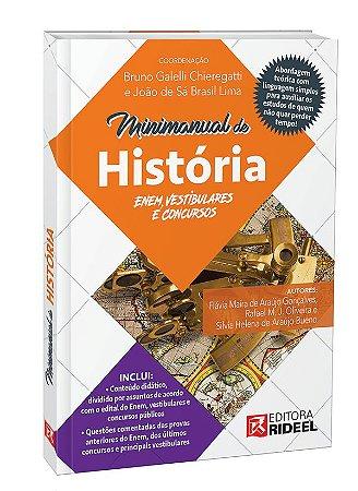 Minimanual de Historia - Enem, vestibulares e concursos - 1ª edição