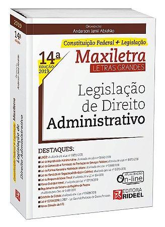 Legislação de Direito Administrativo – MAXILETRA – Constituição Federal + Legislação - 14ª edição