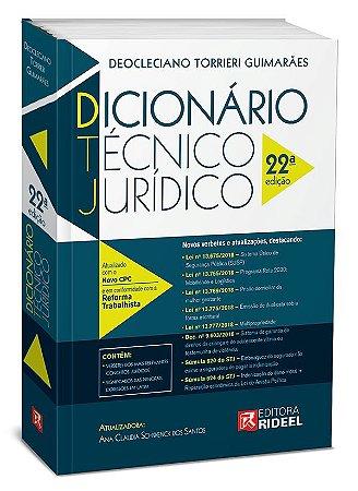 Dicionário Técnico Jurídico - 22ª edição
