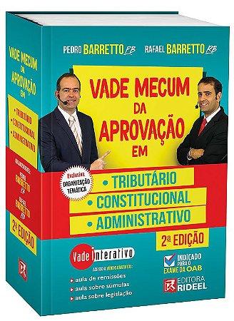 Vade Mecum da Aprovação em: Tributário, Constitucional e Administrativo - 2ª edição
