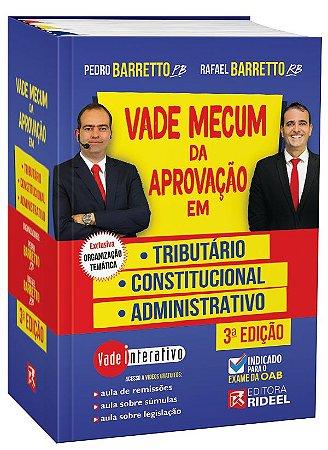 Vade Mecum da Aprovação em: Tributário, Constitucional e Administrativo - 3ª edição