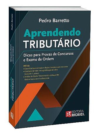 Aprendendo Tributário – Dicas para Provas de Concursos e Exame de Ordem - 1ª edição