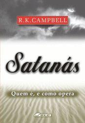 Satanás, Quem é e Como Opera