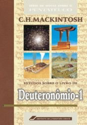 Estudos sobre o Livro de Deuteronômio, vol. 1