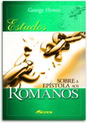 Estudo sobre o Livro de Romanos - NOVO FORMATO 14 x 21