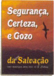 Segurança, Certeza e Gozo da Salvação (Pacote Missionário com 20 unidades)