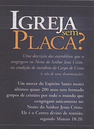Uma Igreja sem Placa? (pacote com 10)