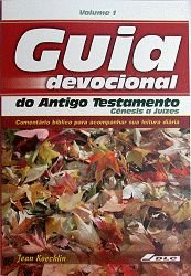Guia Devocional do Antigo Testamento, vol. 1