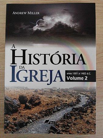 História da Igreja, vol. 2