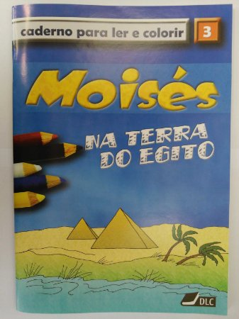 Moisés na Terra do Egito - livro para colorir com maquete (idade 5 a 10 anos)