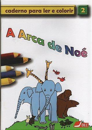 A Arca de Noé - livro para colorir com maquete (idade 5 a 10 anos)