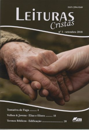 """""""Leituras Cristãs"""" - revista de edificação cristã, n° 1, setembro de 2018"""