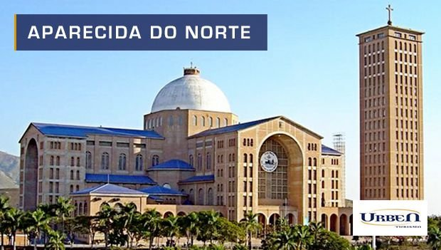 Pacote Cidade Aparecida - Capital da Fé