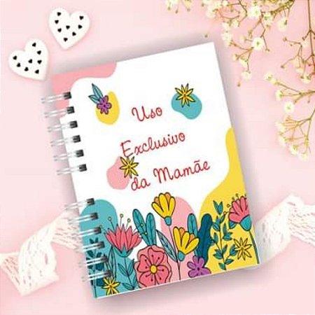 Caderno exclusivo da mamãe