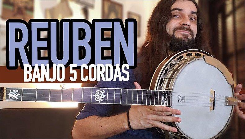Reuben - Aula de Banjo 5 Cordas