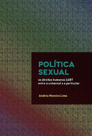 Política sexual: os direitos humanos LGBT entre o universal e o particular
