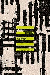 Literatura de esquerda | Damián Tabarovsky
