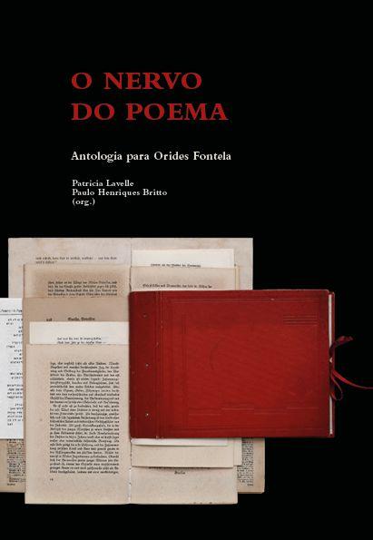 O nervo do poema - antologia para Orides Fontela | Org.: Patrícia Lavelle e Paulo Henriques Britto