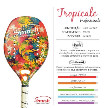 Raquete 2018 SMASH Tropicale Professionale