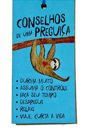 Placa Tag Conselhos de Uma Preguiça