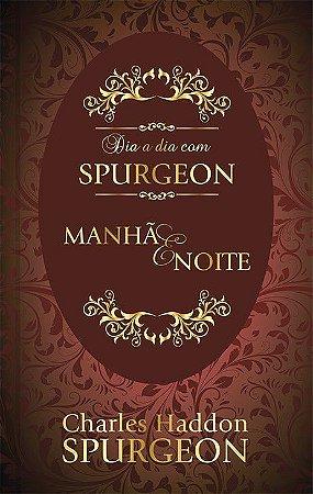 livro devocional Dia a Dia com Spurgeon Manhã e Noite