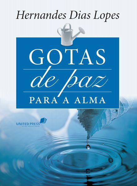 Devocional Hernandes Dias Lopes Gotas de Paz para a Alma