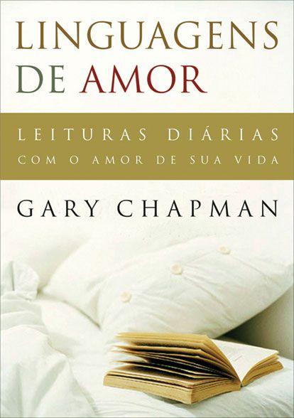 Linguagens de amor - Gary Chapman - Editora Mundo Cristão