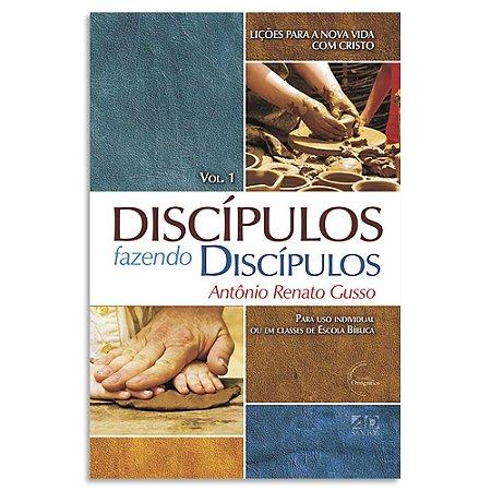 Discípulos Fazendo Discípulos Vol 1