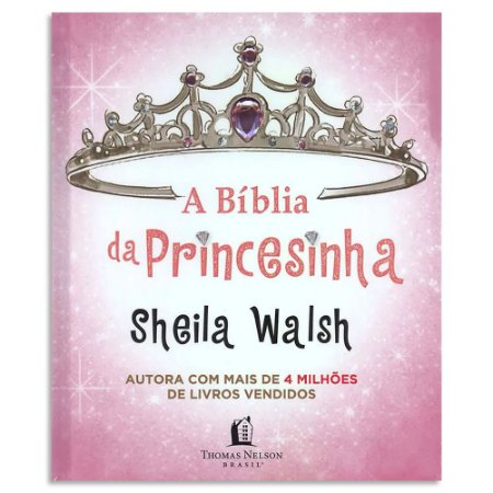 A Bíblia da Princesinha de Sheila Walsh