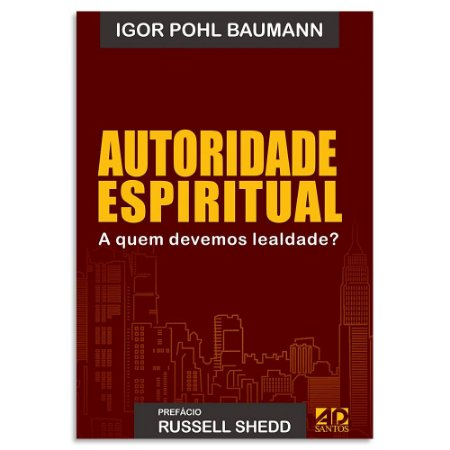 Autoridade Espiritual de Igor Pohl Baumann