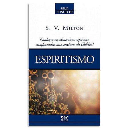 Espiritísmo S. V. Milton