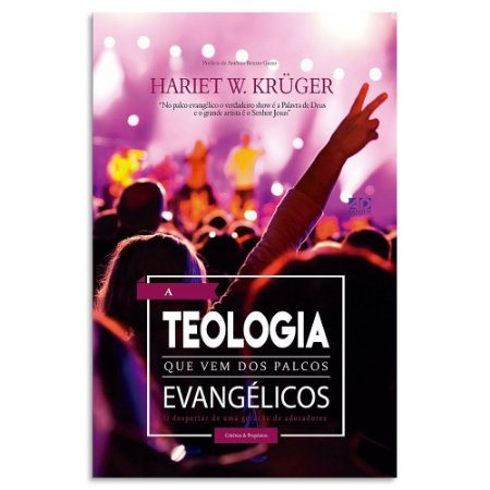 Teologia que Vem dos Palcos Evangélicos