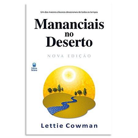 Mananciais no Deserto - Nova Edição