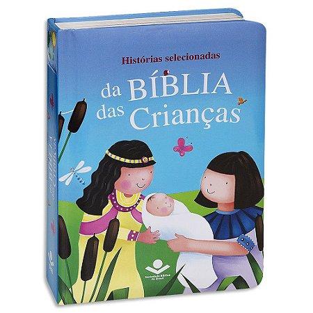 Histórias Selecionadas da Bíblia das Crianças