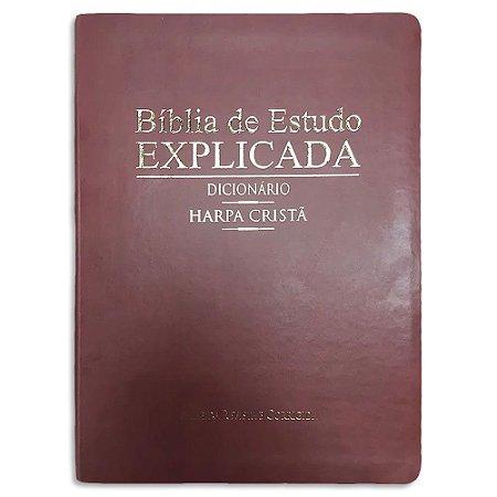 Bíblia de Estudo Explicada Dicionário e Harpa Cristã Vinho