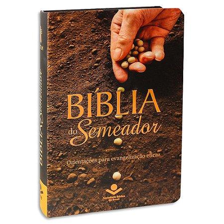 Bíblia do Semeador | Orientações para Evangelização Eficaz