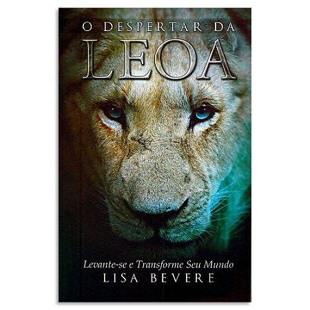 O Despertar da Leoa de Lisa Bevere