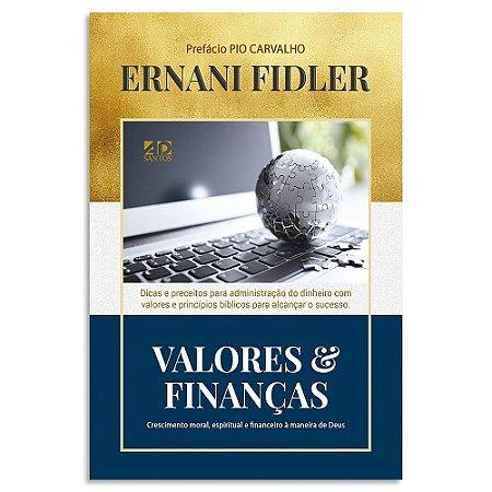 Valores & Finanças - Ernani Fidler