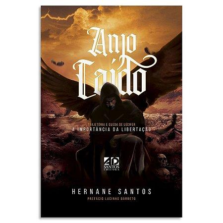 ANJO CAÍDO - Trajetória e queda de lúcifer