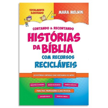 Contando e Recontando Histórias da Bíblia